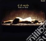 Al Di Meola - Flesh On Flesh cd musicale di Al di meola