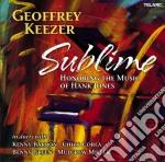Geoffrey Keezer - Sublime - Honoring The Music Of Hank Jones cd musicale di Geoffrey Keezer