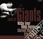 Mccoy Tyner - Land Of Giants cd musicale di Tyner Mccoy