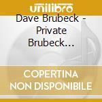 PRIVATE BRUBECK REMEMBERS cd musicale di Dave Brubeck
