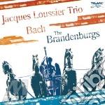 Bach - The Brandenburgs - Jacques Loussier Trio cd musicale di LOUSSIER JACQUES TRIO
