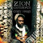 Corey Harris - Zion Crossroads cd musicale di Corey Harris