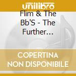 Further adventures of flim cd musicale di Flim & the bb's
