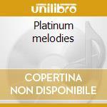 Platinum melodies cd musicale di Rotella Thom