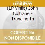 (LP VINILE) Traneing in lp vinile