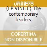 (LP VINILE) The contemporary leaders lp vinile