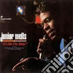 Junior Wells - It S My Life, Baby! cd musicale di Junior Wells