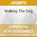 WALKING THE DOG cd musicale di THOMAS RUFUS