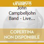 Celtic blues live in hamburg cd musicale di John Campbelljohn