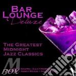 Bar lounge deluxe 2cd cd musicale di Artisti Vari