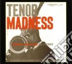 TENOR MADNESS cd musicale di ROLLINS SONNY