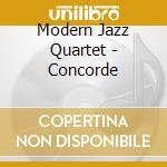 CONCORDE cd musicale di MODERN JAZZ QUARTET