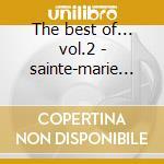 The best of... vol.2 - sainte-marie buffy cd musicale di Sainte-marie Buffy
