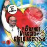 Gigi D'Agostino - Il Grande Viaggio cd musicale di Gigi D'agostino