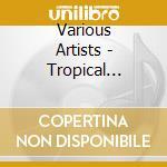 Tropical dreams cd musicale
