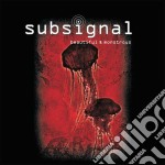 Subsignal - Beautiful And Monstrous cd musicale di Subsignal