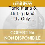 IT'S ONLY LOVE - LIVE -                   cd musicale di MARIA TANIA