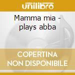 Mamma mia - plays abba cd musicale di Royal philharmonic orchestra