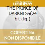THE PRINCE OF DARKNESS(24 bit dig.) cd musicale di DAVIS MILES