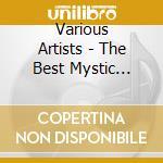 Best mystic songs cd musicale di Artisti Vari