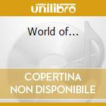 World of... cd musicale di Artisti Vari