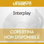 INTERPLAY cd musicale di EVANS BILL (DP)