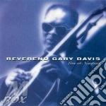 LIVE AT NEWPORT cd musicale di REVEREND GARY DAVIS
