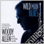 Woody Allen - Wild Man Blues cd musicale di Woody Allen