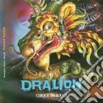 Cirque Du Soleil - Dralion cd musicale di Cirque du soleil