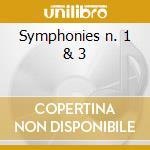 Symphonies n. 1 & 3 cd musicale di Beethoven ludwig van