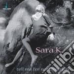 Tell me i'm not dreamin' - k.sara cd musicale di K. Sara