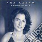 Ana Caram - Hollywood Rio cd musicale di CARAM ANA