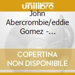 STRUCTURES cd musicale di JOHN ABERCROMBIE/EDDIE GOMEZ