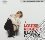 Black coffee cd musicale di Louise Rogers
