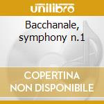 Bacchanale, symphony n.1 cd musicale di Wagner / brahms