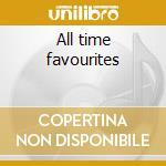 All time favourites cd musicale di Campbell Glen