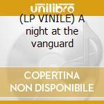 (LP VINILE) A night at the vanguard lp vinile di Kenny burrell trio