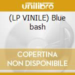 (LP VINILE) Blue bash lp vinile di Kenny Burrel