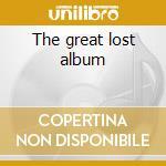 The great lost album cd musicale di The Trashmen