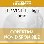(LP VINILE) High time lp vinile di Mc5 (lp)