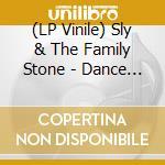 (LP VINILE) Dance to the music lp vinile di Sly & the family sto