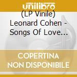 (LP VINILE) Songs of love and hate lp vinile di Leonard cohen (lp)