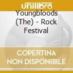 Youngbloods - Rock Festival cd musicale di Youngbloods