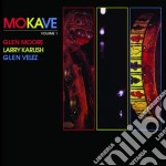 Mokave vol.1 cd musicale di G.moore/l.karush/g.v