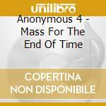 1000 - a mass for the end of time cd musicale