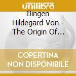 The origin of fire cd musicale di HILDEGRAD VON BINGEN