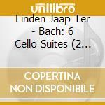 Suites per violoncello (integrale) cd musicale di Johann Sebastian Bach