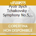 Tchaikovsky - Sinfonia N.5, Romeo E Giulietta  - Gatti Daniele Dir  /royal Philarmonic Orchestra cd musicale di TCHAIKOVSKY