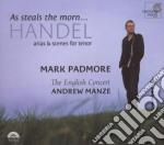 As steals the morn... (arie per tenore) cd musicale di HANDEL GEORG FRIEDRI