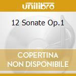 12 SONATE  OP.1                           cd musicale di HANDEL GEORG FRIEDRI
